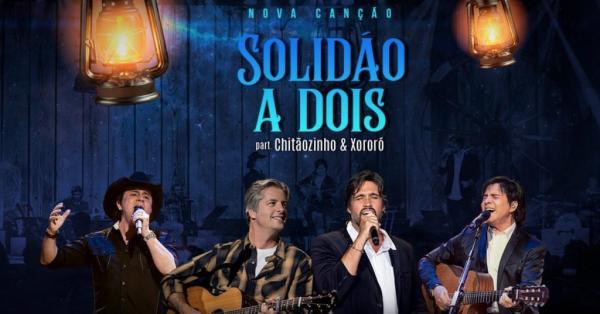 Victor e Léo e Chitãozinho e Xororó lançam música juntos